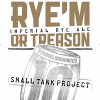 Rye'm or Treason